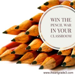 Win the Pencil War in Your Classroom